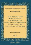 Verhandlungen der Schweizerischen Naturforschenden Gesellschaft in Winterthur den 30  Und 31  Juli und 1  Und 2  August 1904  Vol  87  Classic Reprint  PDF