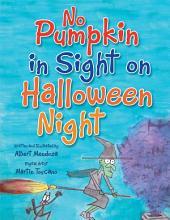 No Pumpkin in Sight on Halloween Night