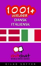 1001+ Øvelser dansk - Italiensk