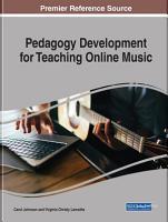 Pedagogy Development for Teaching Online Music PDF