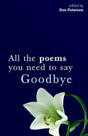All the Poems You Need to Say Goodbye