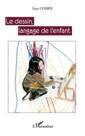 Le dessin, langage de l'enfant