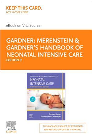 Merenstein   Gardner s Handbook of Neonatal Intensive Care   E Book PDF