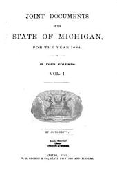 Joint Documents of the State of Michigan for the Year ...: Volume 1