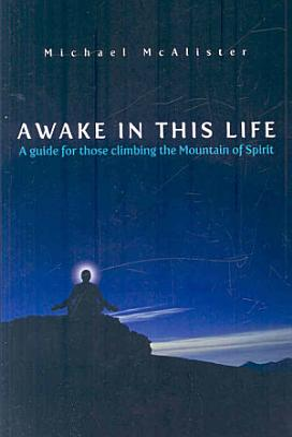 Awake in This Life