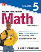 McGraw-Hill Education Math Grade 5, Second Edition: Edition 2
