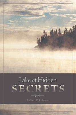 Lake of Hidden Secrets
