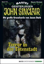 John Sinclair - Folge 1131: Terror in der Totenstadt (2. Teil)