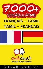 7000+ Français - Tamil Tamil - Français Vocabulaire