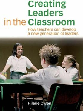Creating Leaders in the Classroom PDF