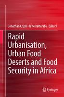 Rapid Urbanisation  Urban Food Deserts and Food Security in Africa PDF
