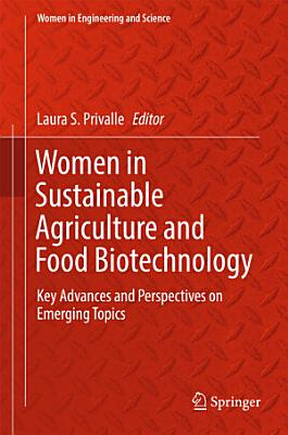 Women in Sustainable Agriculture and Food Biotechnology