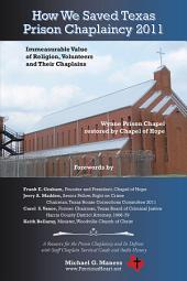 How We Saved Texas Prison Chaplaincy 2011: Immeasurable Value of Religion, Volunteers and Their Chaplains
