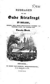 Bijdragen tot het oude strafregt in België door eenige merkweerdige vonnissen van vroegere tyden, van allerlei aard