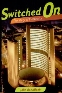 Switched On  The Story of Electricity Book