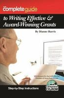 The Complete Guide to Writing Effective   Award Winning Grants PDF