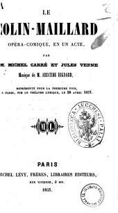 Le colin-maillard opera-comique, en un acte par MM. Michel Carre et Jules Verne : musique de M. Aristide Hignard