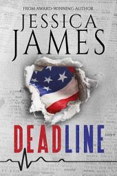Deadline: A Navy SEAL and Political Suspense Novel