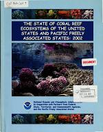 The State of Coral Reef Ecosystems of The United States and Pacific Freely Associated States: 2002