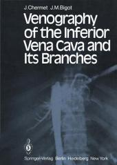 Venography of the Inferior Vena Cava and Its Branches