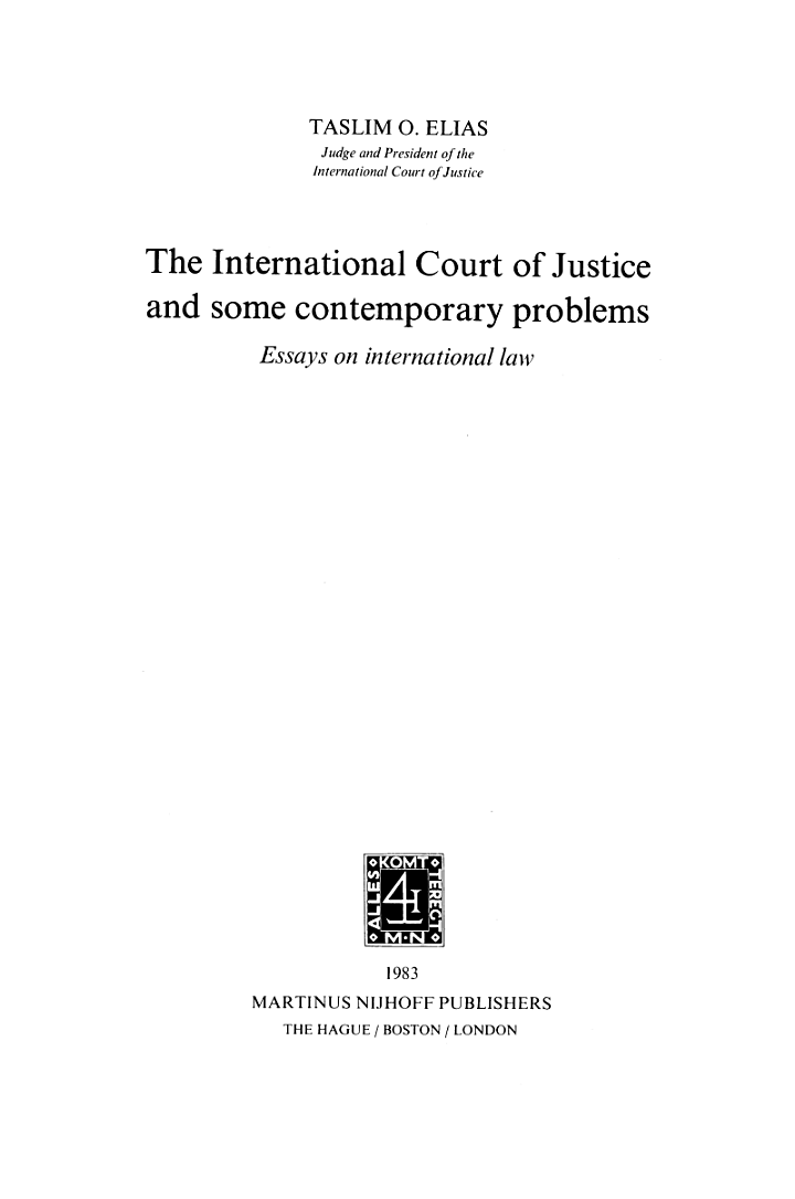 The International Court of Justice And Some Contemporary Problems