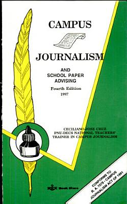 Campus Journalism And School Paper Advising Fourth Edition 1997