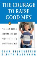 The Courage to Raise Good Men PDF