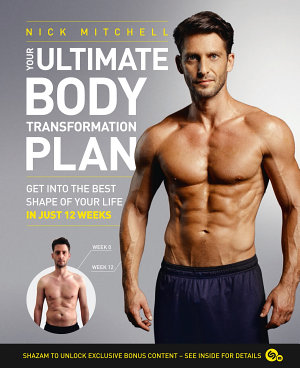 Your Ultimate Body Transformation Plan  Get into the best shape of your life     in just 12 weeks