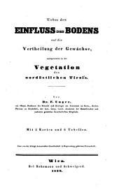 Ueber den Einfluss des Bodens auf die Vertheilung der Gewächse: nachgewiesen in der Vegetation des nordöstlichen Tirol's