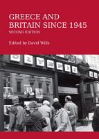 Greece and Britain since 1945 Second Edition PDF