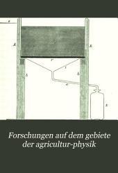 Forschungen auf dem gebiete der agricultur-physik: Band 17