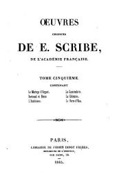 Le mariage d'argent ; Bertrand et Raton ; L'ambitieux ; La camaraderie ; La calomnie ; Le verre d'eau