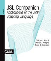 JSL Companion: Applications of the JMP Scripting Language
