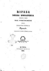 Difesa della monarchia opuscolo indirizzato ai popoli de' regni europei versione libera dal portoghese nella italiana favella
