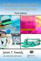 Healthcare Hazard Control and Safety Management  Third Edition PDF