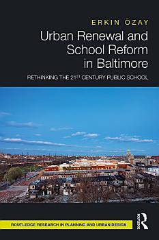 Urban Renewal and School Reform in Baltimore PDF