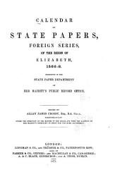 Calendar of State Papers, Foreign Series, of the Reign of Elizabeth: Preserved in the State Paper Department of Her Majesty's Public Record Office, Volume 8