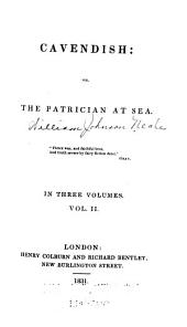 Cavendish, Or, The Patrician at Sea: Volume 2