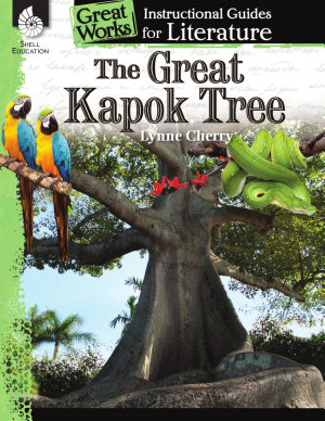 An Instructional Guide for Literature  The Great Kapok Tree