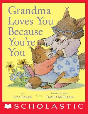 Grandma Loves You Because You re You