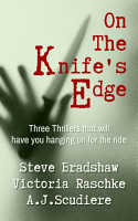 On the Knife s Edge   Three Novels to Keep You on the Edge of Your Seat PDF