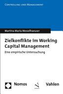 Zielkonflikte Im Working Capital Management PDF
