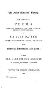 The Works in Verse and Prose (including Hitherto Unpublished MSS) of Sir John Davies: Volume 1