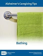 Bathing: Alzheimer's Caregiving Tips