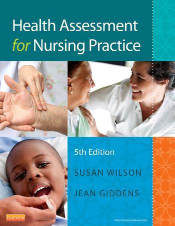 Health Assessment for Nursing Practice   E Book PDF