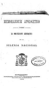 Memorandum apologético sobre la organización gerárquica de la Iglesia nacional