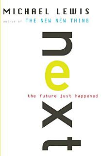 Next  The Future Just Happened Book