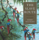 The Slave Route