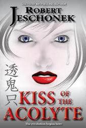 Kiss of the Acolyte