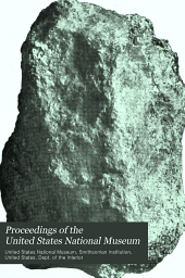 Proceedings of the United States National Museum: Volume 28